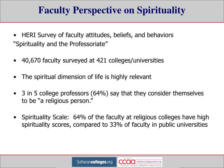 Faculty Perspective on Spirituality