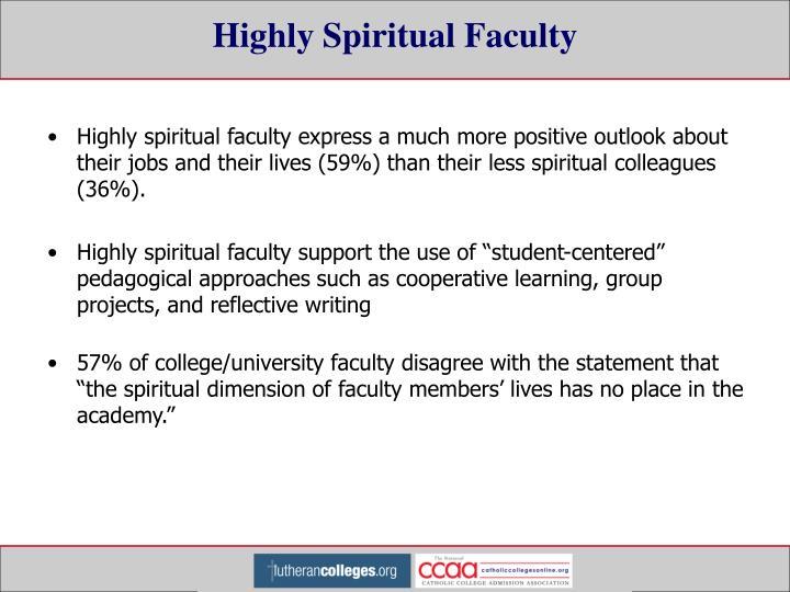 Highly Spiritual Faculty