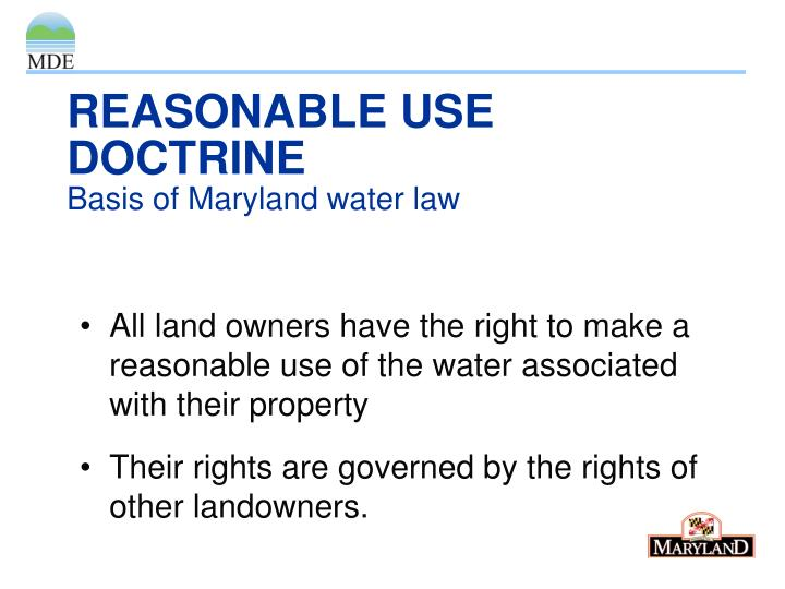 Reasonable use doctrine basis of maryland water law