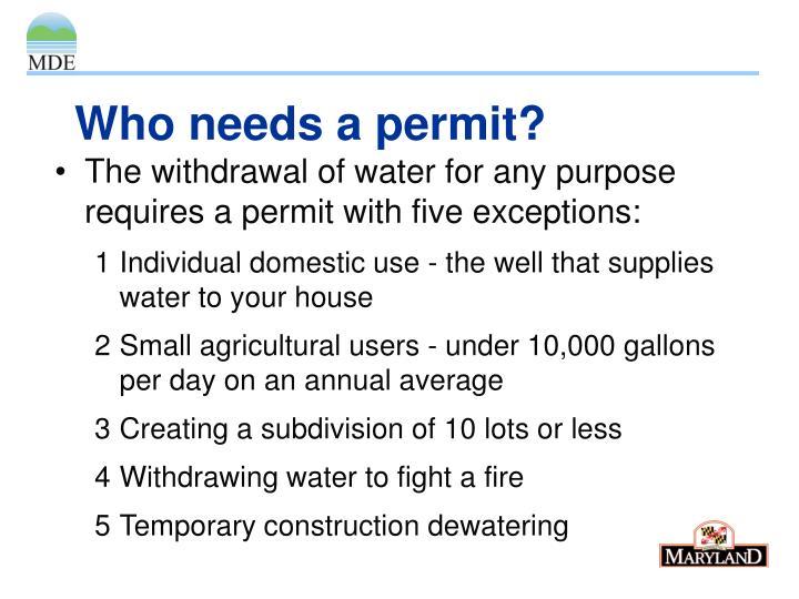 Who needs a permit?