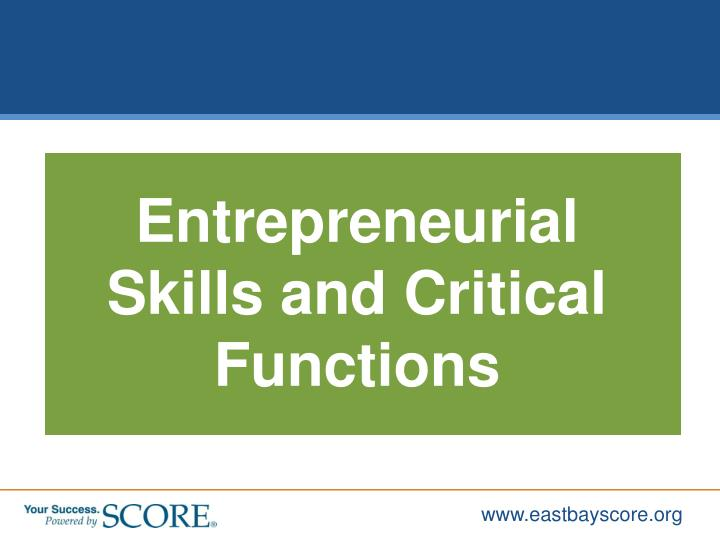 Entrepreneurial Skills and Critical