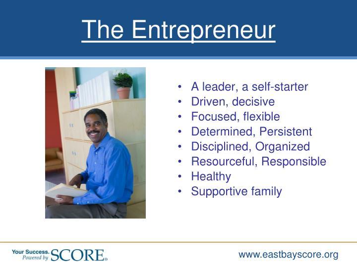 A leader, a self-starter