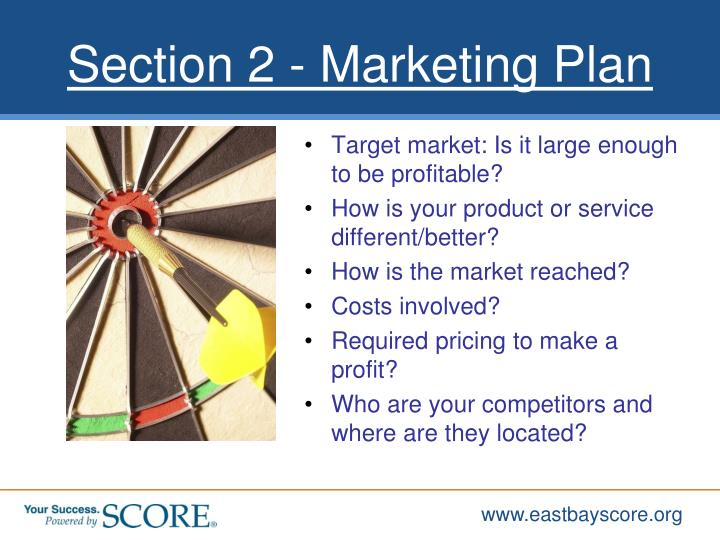 Target market: Is it large enough to be profitable?