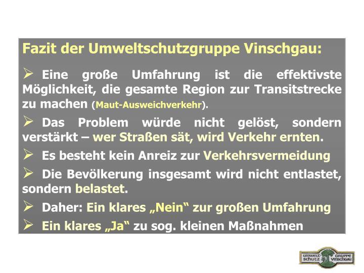 Fazit der Umweltschutzgruppe Vinschgau: