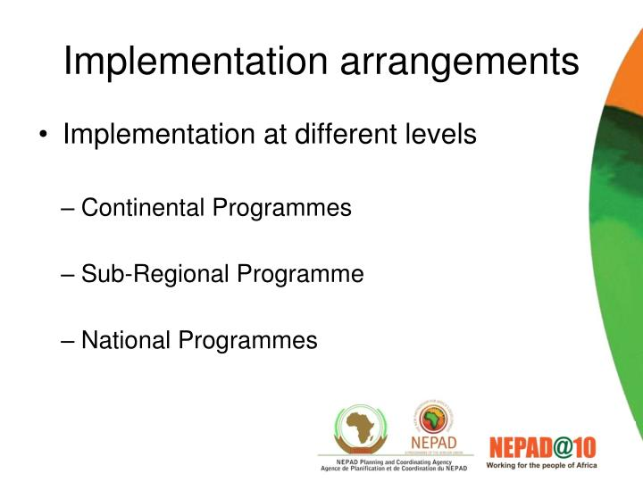 Implementation arrangements