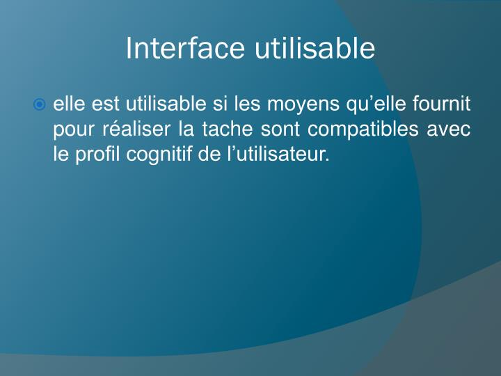 Interface utilisable