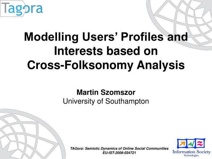 Modelling Users' Profiles and