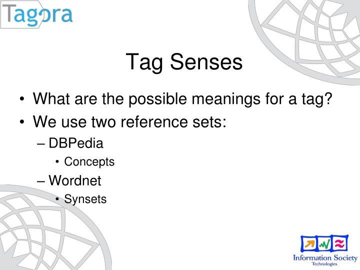 Tag Senses