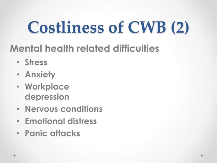 Costliness of CWB (2)