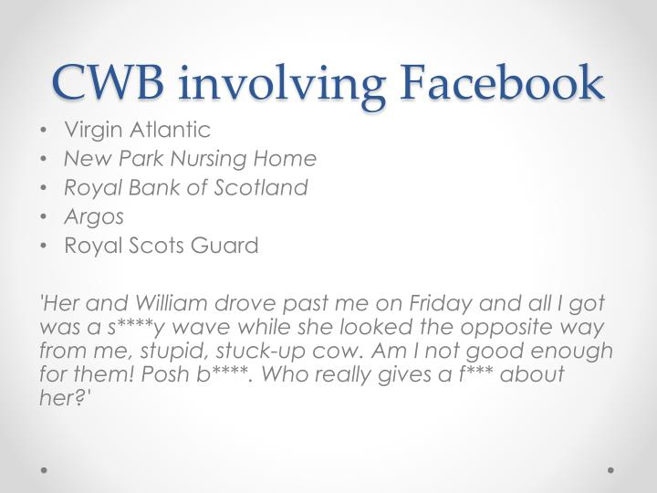 CWB involving Facebook