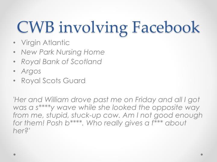 CWB involving Facebook