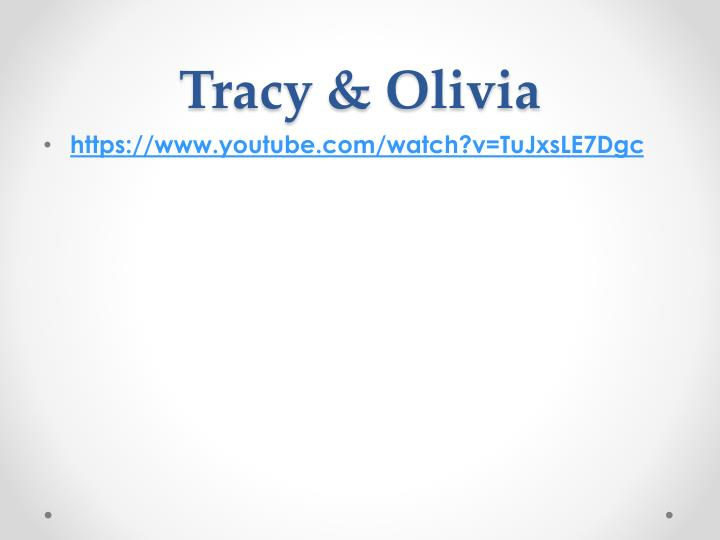 Tracy & Olivia