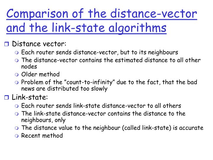 Comparison of the distance-vector and the link-state algorithms