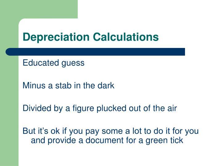 Depreciation Calculations