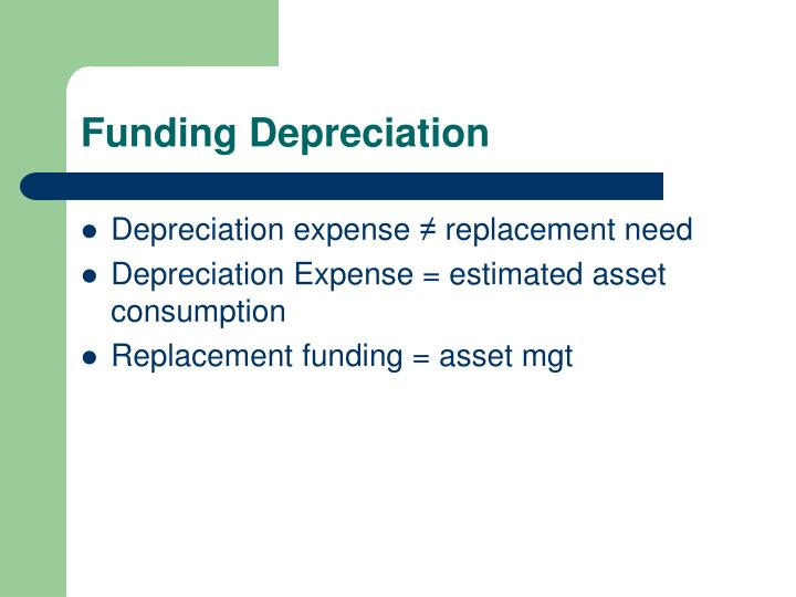 Funding Depreciation