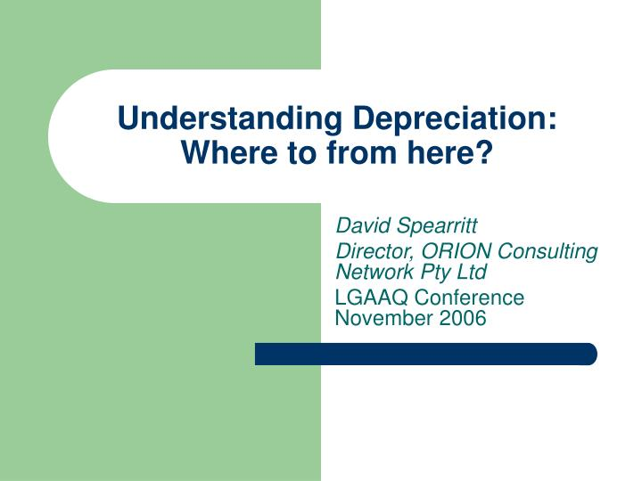 Understanding depreciation where to from here
