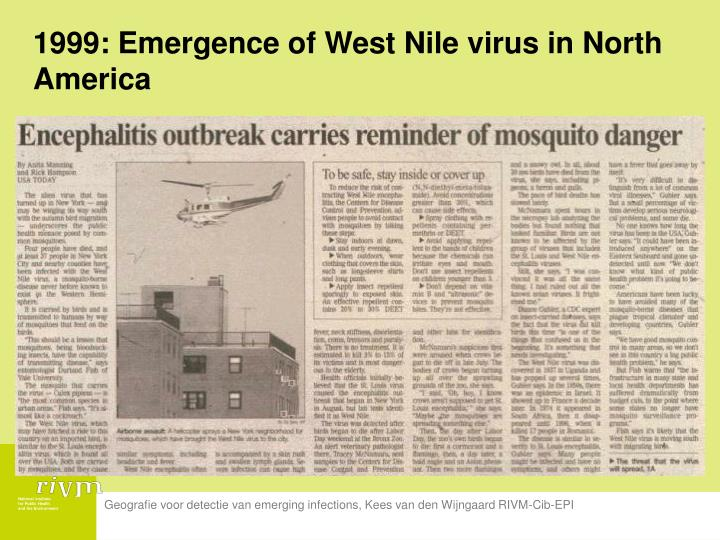 1999: Emergence of West Nile virus in North America