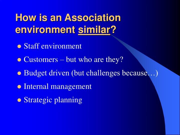 How is an Association environment