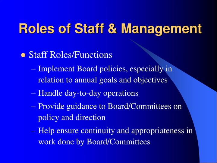 Roles of Staff & Management