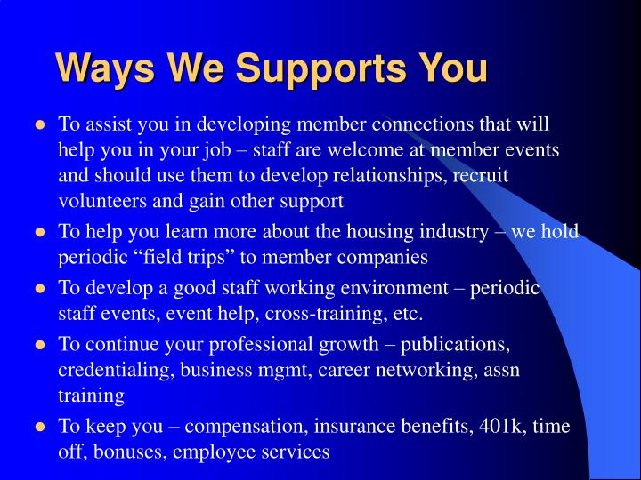 Ways We Supports You