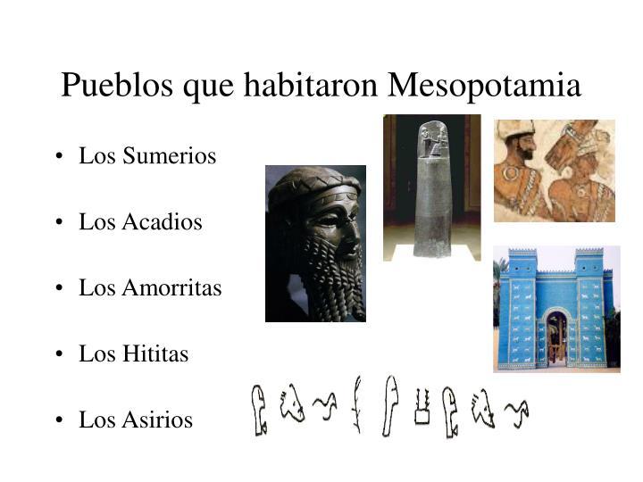 Pueblos que habitaron Mesopotamia
