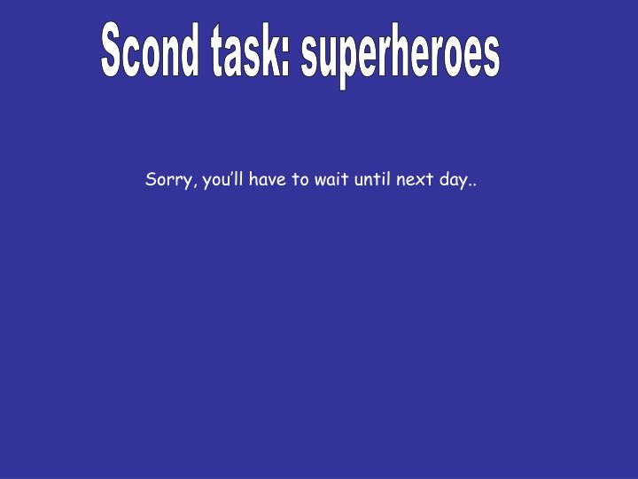 Scond task: superheroes