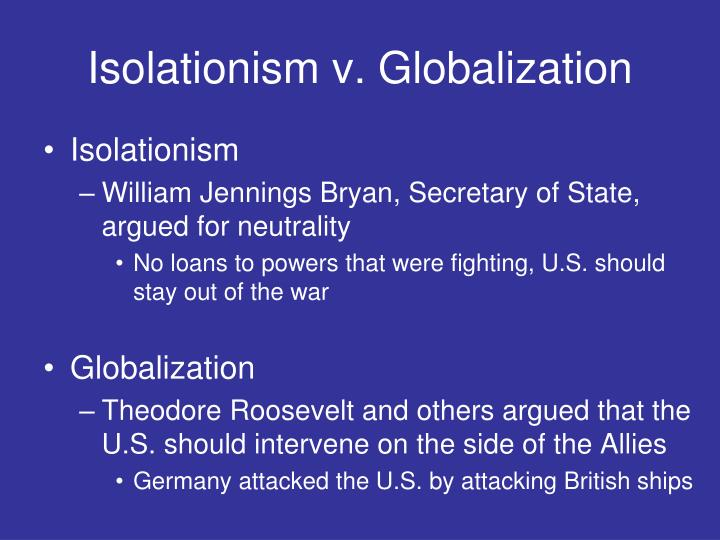 Isolationism v. Globalization