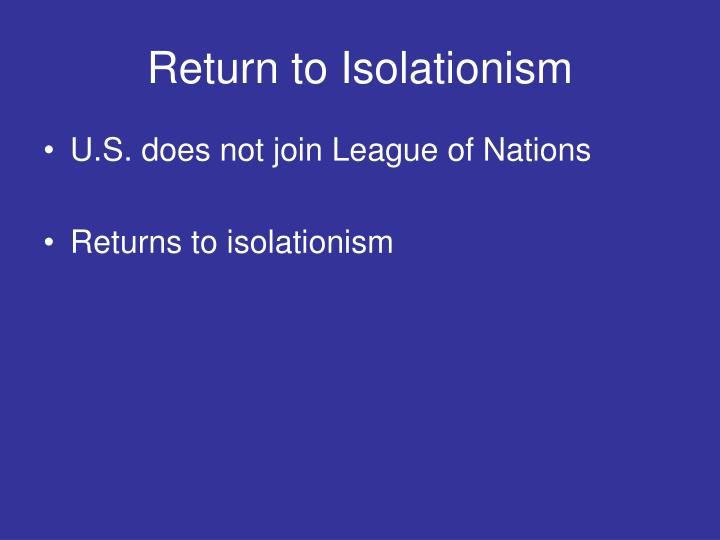 Return to Isolationism