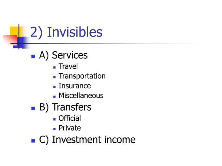 2) Invisibles