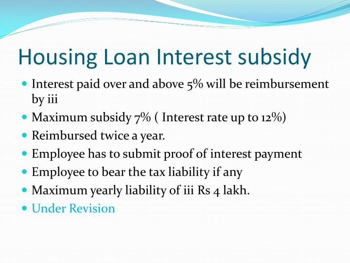 Housing Loan Interest subsidy