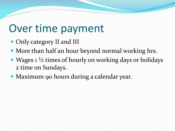 Over time payment