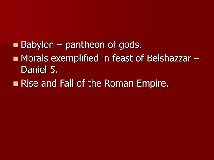 Babylon – pantheon of gods.