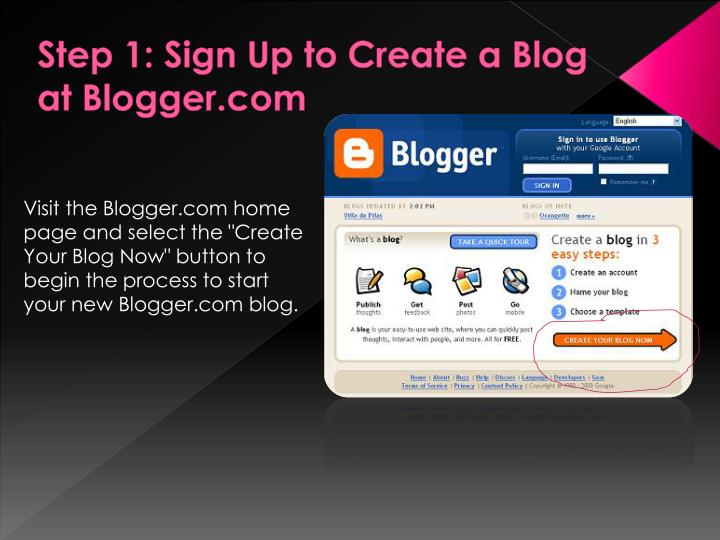 Step 1: Sign Up to Create a Blog at Blogger.com