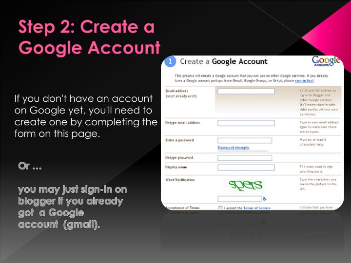 Step 2: Create a Google Account
