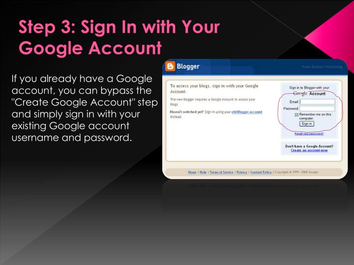 Step 3: Sign In with Your Google Account