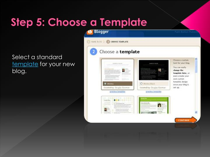 Step 5: Choose a Template