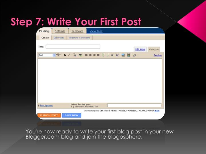 Step 7: Write Your First Post
