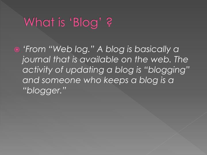What is 'Blog' ?