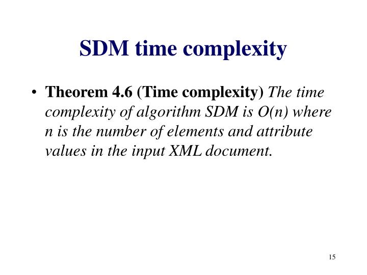 SDM time complexity