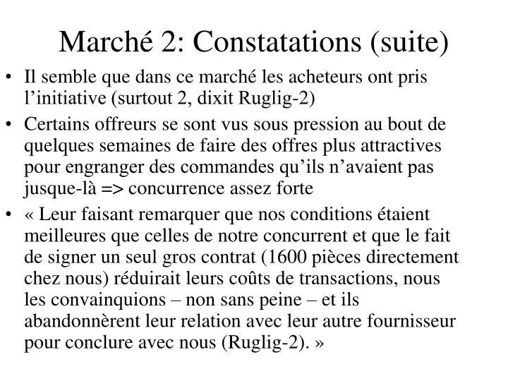 Marché 2: Constatations (suite)