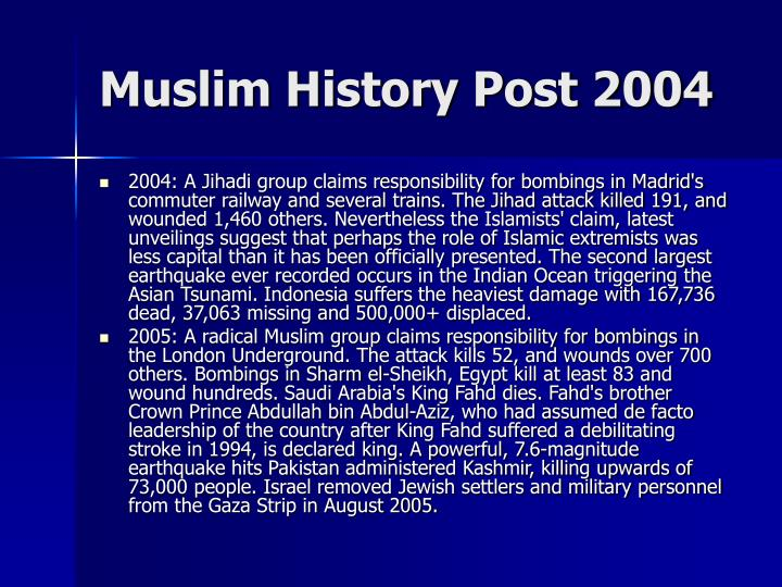 Muslim History Post 2004