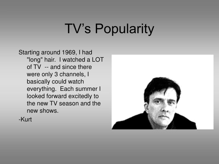 Tv s popularity