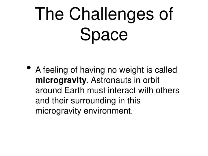 The Challenges of Space