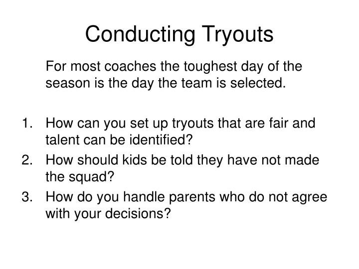 Conducting Tryouts