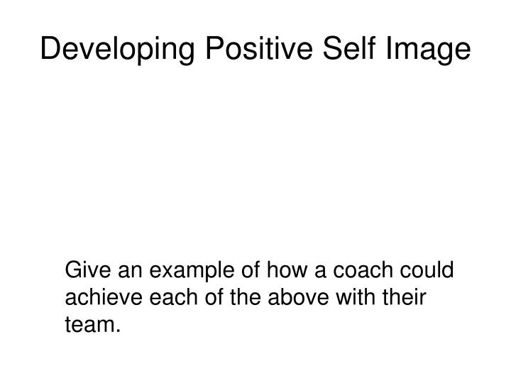 Developing Positive Self Image