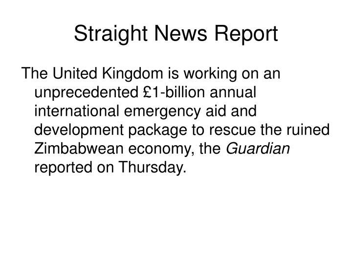 Straight News Report