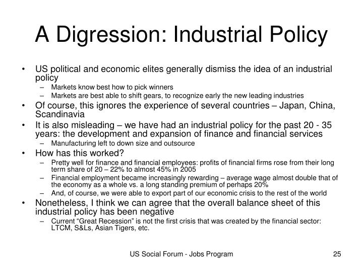 A Digression: Industrial Policy