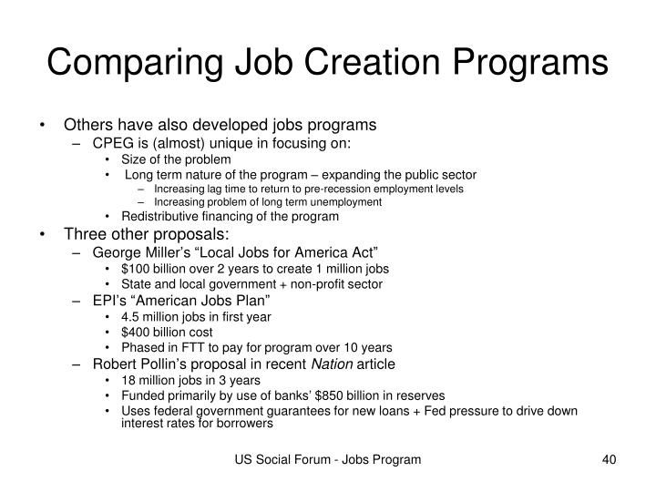Comparing Job Creation Programs