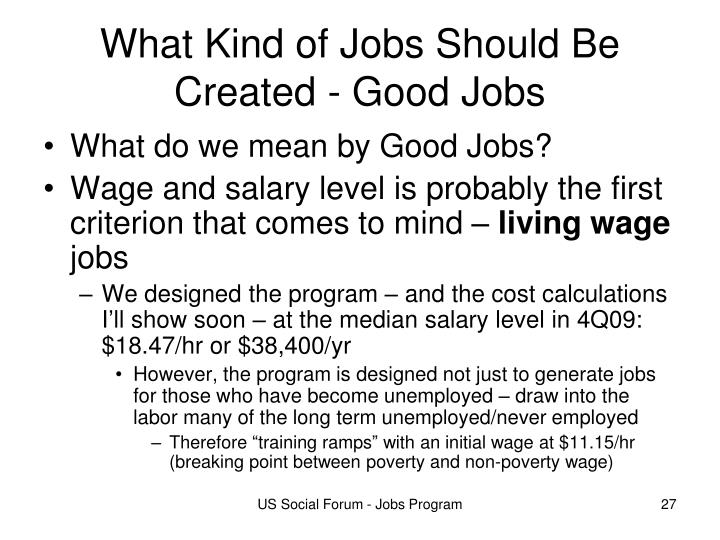 What Kind of Jobs Should Be Created - Good Jobs