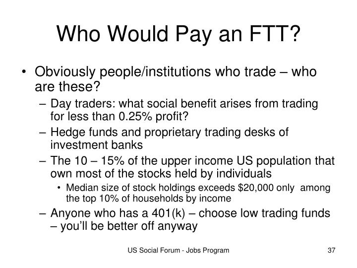 Who Would Pay an FTT?